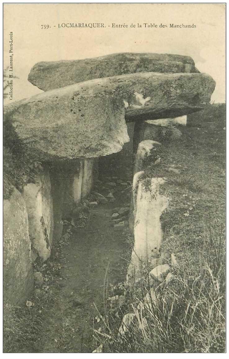 carte postale ancienne Dolmens et Menhirs. LOCMARIAQUER. Table des Marchands entrée