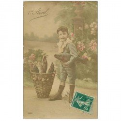 carte postale ancienne FETE 1er AVRIL. Enfant et panière de Poissons vers 1910