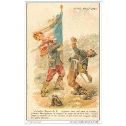 carte postale ancienne ACTES HEROIQUES. L'Adjudant Dupont de X... Régiment à défendu le Drapeau