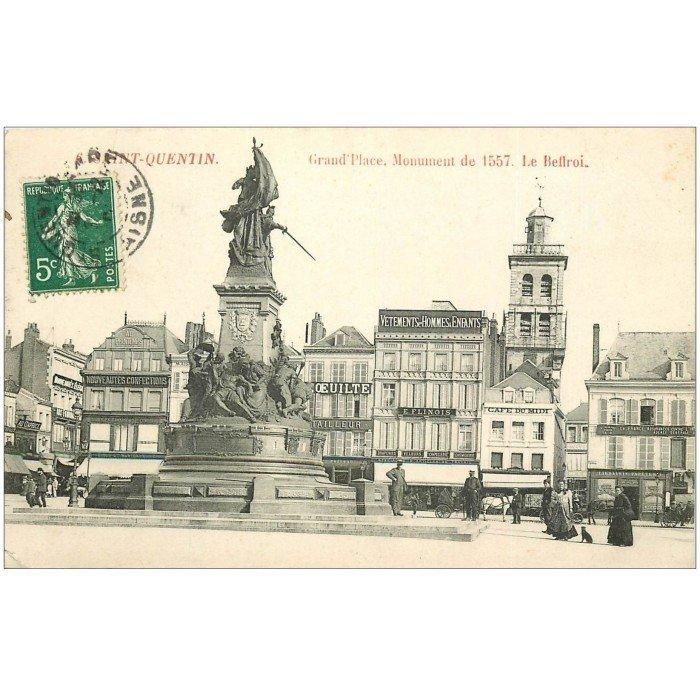 02 saint quentin grand place monument et beffroi 1907 for Rencontre 02 saint quentin
