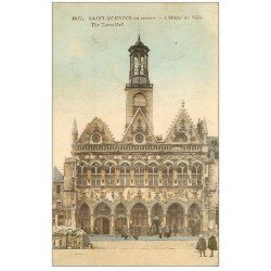 carte postale ancienne 02 SAINT-QUENTIN. Hôtel de Ville 1928