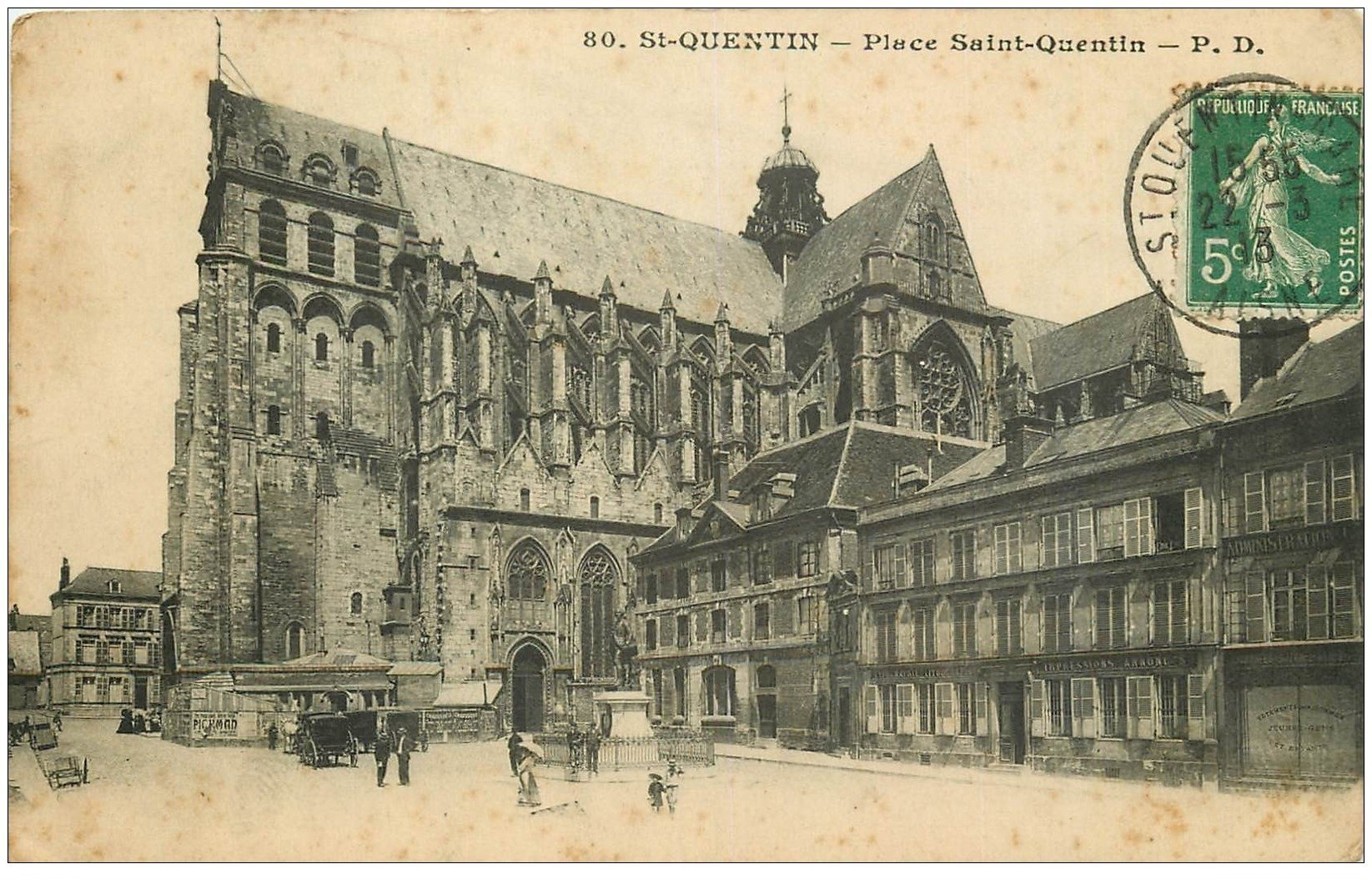 carte postale ancienne 02 SAINT-QUENTIN. La Basilique Place Saint-Quentin 1913