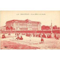 carte postale ancienne 14 DEAUVILLE. Royal Hôtel et Jardin