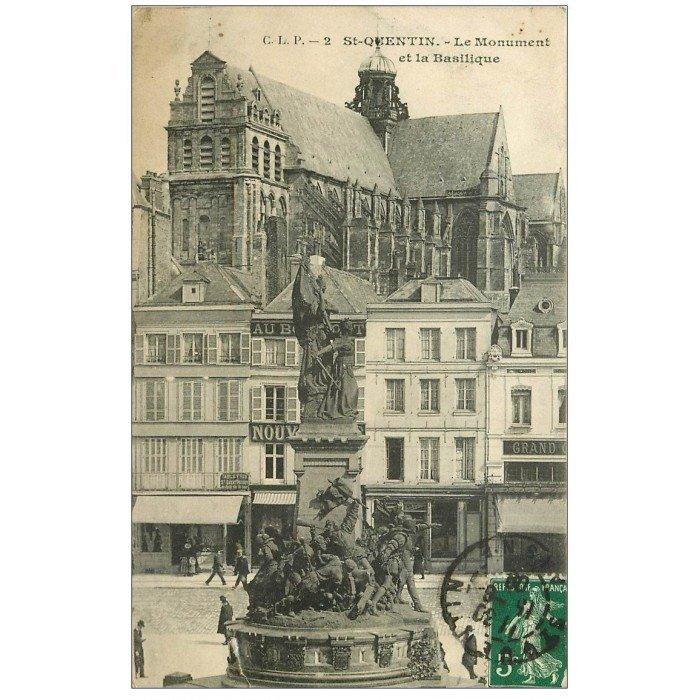 02 saint quentin monument et basilique 1909 for Rencontre 02 saint quentin