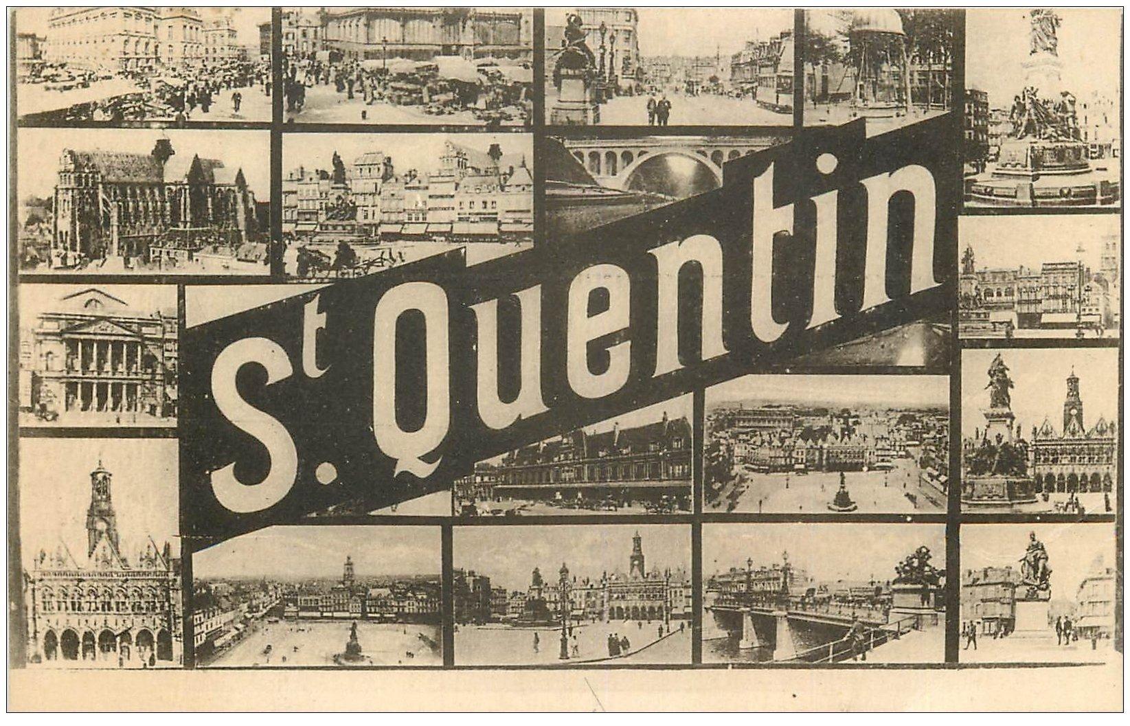 carte postale ancienne 02 SAINT-QUENTIN. Multivues
