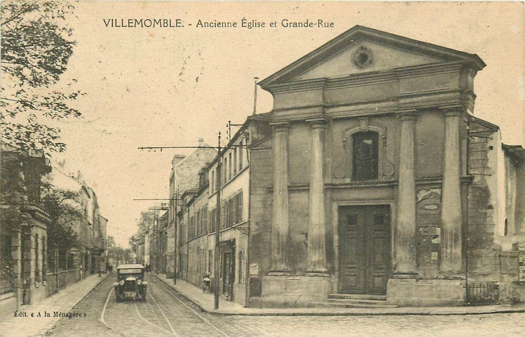 93 VILLEMOMBLE. Ancienne Eglise sur Grande-Rue 1923