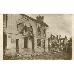 60 SENLIS. Maison incendiée par les Allemands Guerre 1914-18