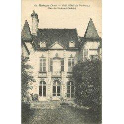 61 MORTAGNE. Vieil Hôtel de Fontenay rue du Colonel Guérin