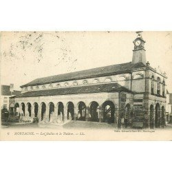 61 MORTAGNE. Les Halles et le Théâtre 1916