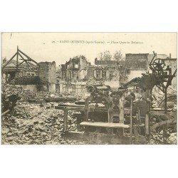 carte postale ancienne 02 SAINT-QUENTIN. Place Quentin Delatour bombardée 1924