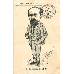 Illustrateur MORER. Grève des P.T.T caricature politique. Le Camarade Pauron avec sa dédicace 1909