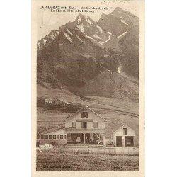 74 LA CLUSAZ. Chalet Hôtel et Col des Arravis vers 1925...