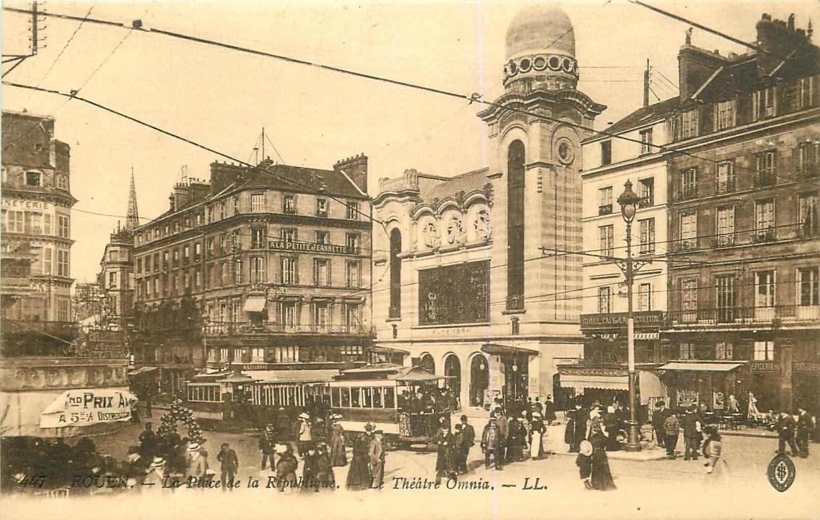 76 ROUEN. Le Théâtre Omnia Place de la République avec Tramways