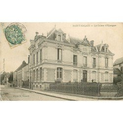 72 SAINT-CALAIS. La Caisse d'Epargne Banque 1907