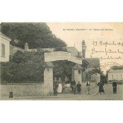 37 Entre TOURS et VOUVRAY. Hôtel Restaurant Bonneau 1903