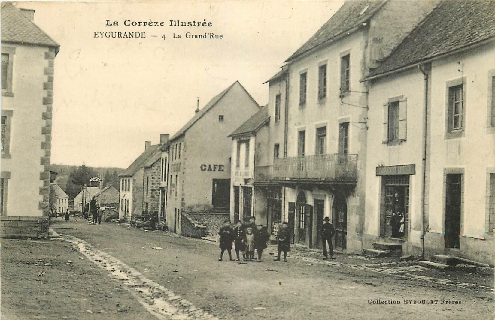 19 EYGURANDE. Café sur la Grand Rue 1914