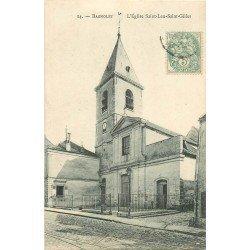 93 BAGNOLET. Eglise Saint-Leu-Saint-Gilles 1906