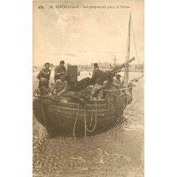 62 BERCK-PLAGE. Les préparatifs pour la Pêche. Barque et Pêcheurs