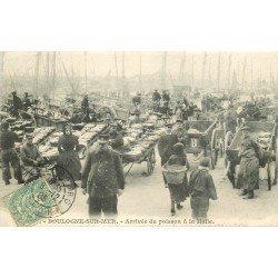 62 BOULOGNE-SUR-MER. Choix entre Arrivée ou Entrée du Poisson à la Halle 1905 ou 1908