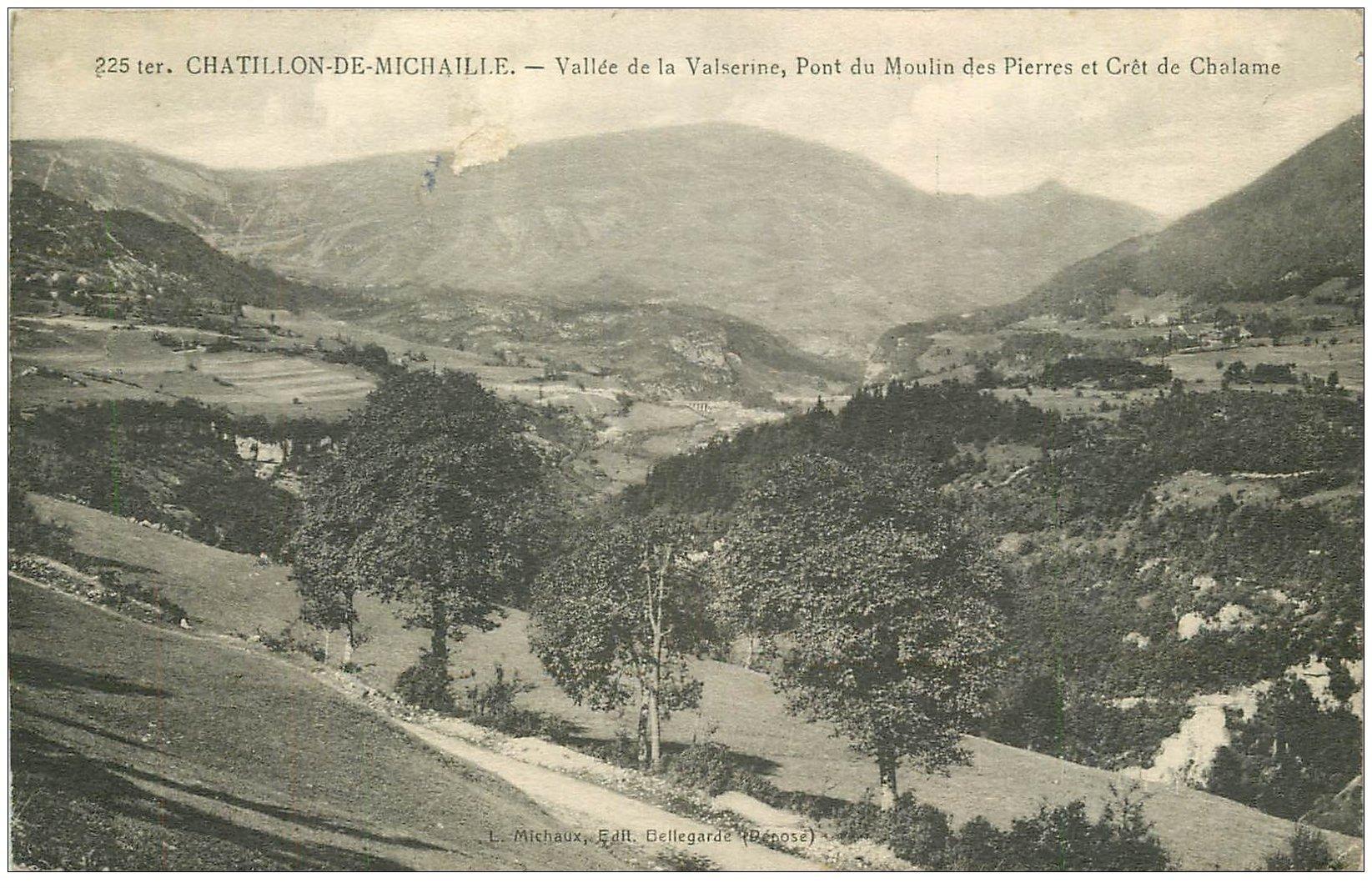 carte postale ancienne 01 Chatillon-de-Michaille. Valserine, Pont du Moulin des Pierres et Crêt de Chalame
