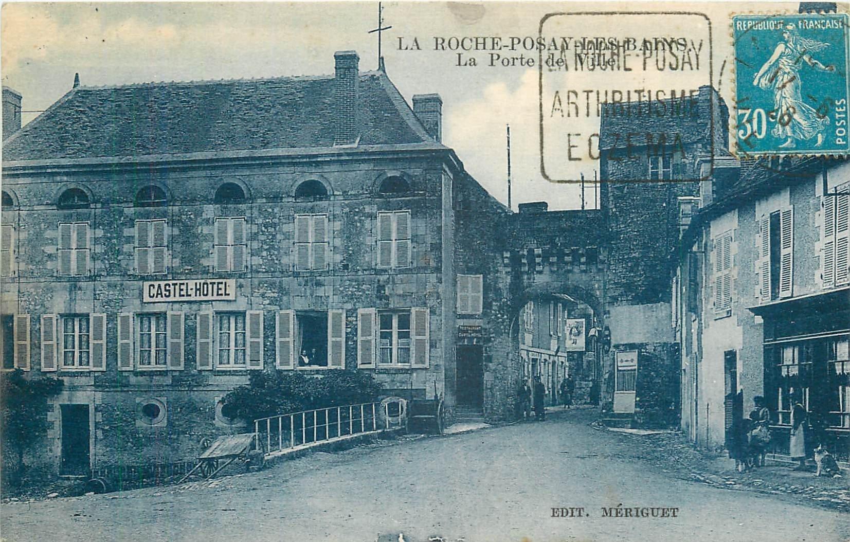 86 LA ROCHE-POSAY-LES-BAINS. Castel Hôtel Restaurant à la Porte de Ville 1928