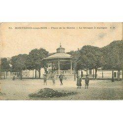 93 MONTREUIL-SOUS-BOIS. Kiosque à musique Place de la Mairie 1915