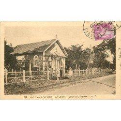 33 LA HUME GUJAN MESTRA. La Chapelle route de Sanguinet 1933