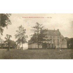 60 FRESNEAUX. Château de Montchevreuil vers 1920