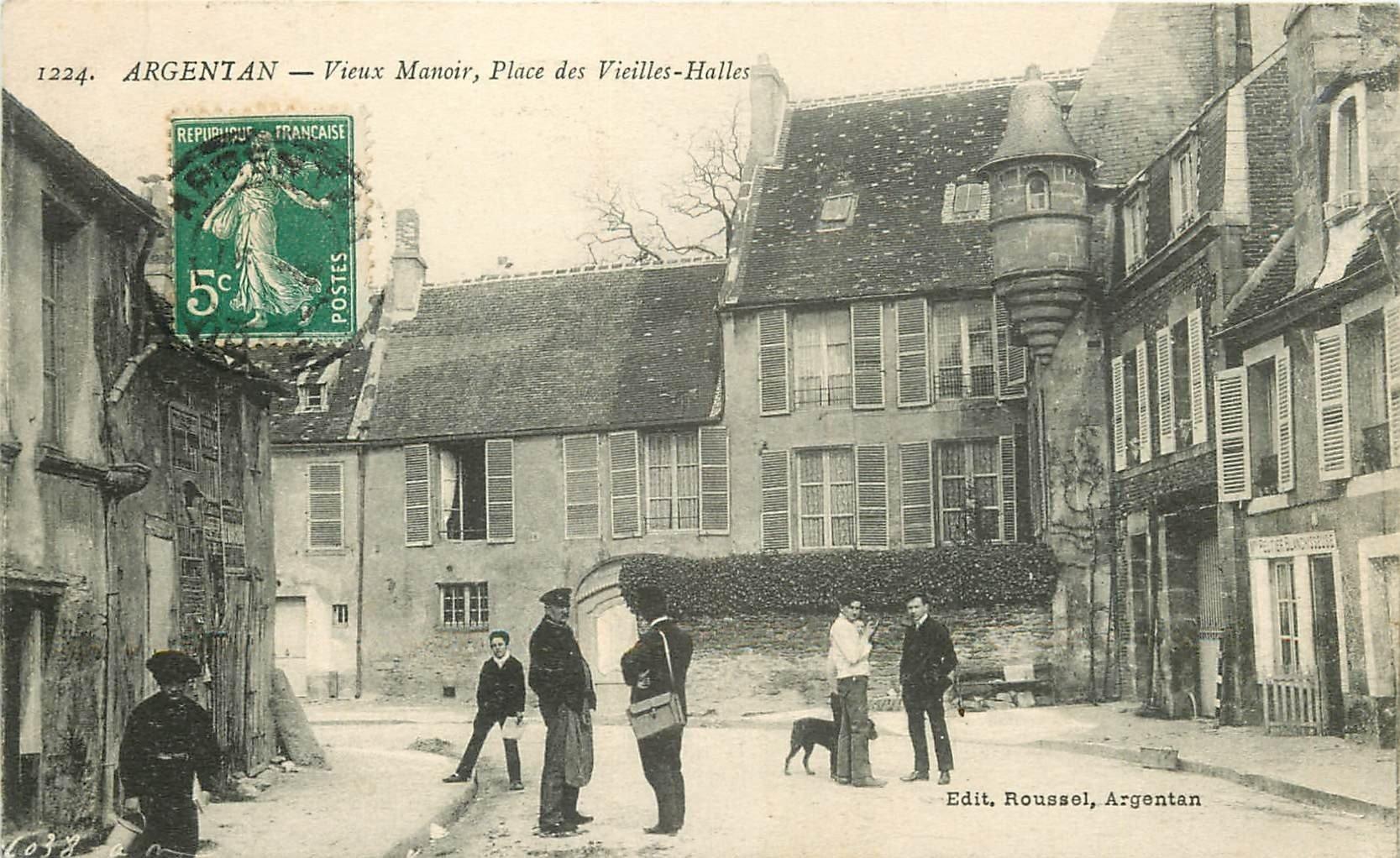61 ARGENTAN. Vieux Manoir Place des Vieilles Halles 1912