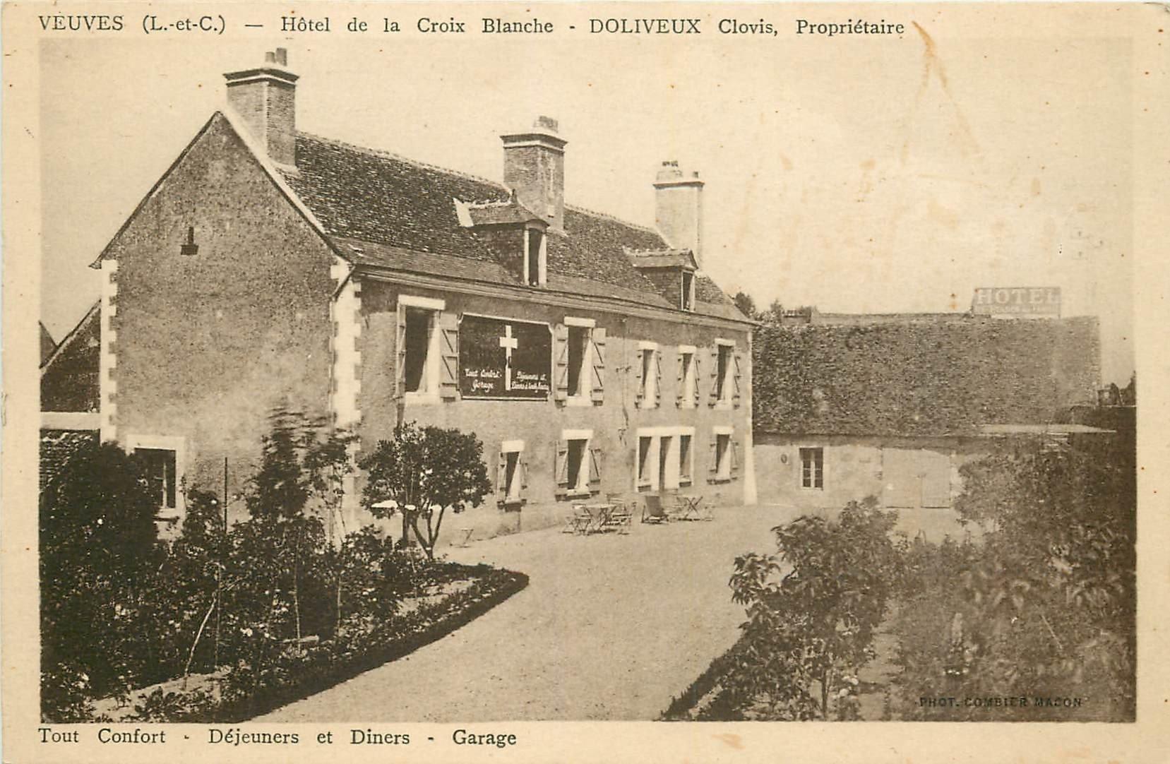 41 VEUVES. Hôtel Auberge de la Croix Blanche tenu par Doliveux
