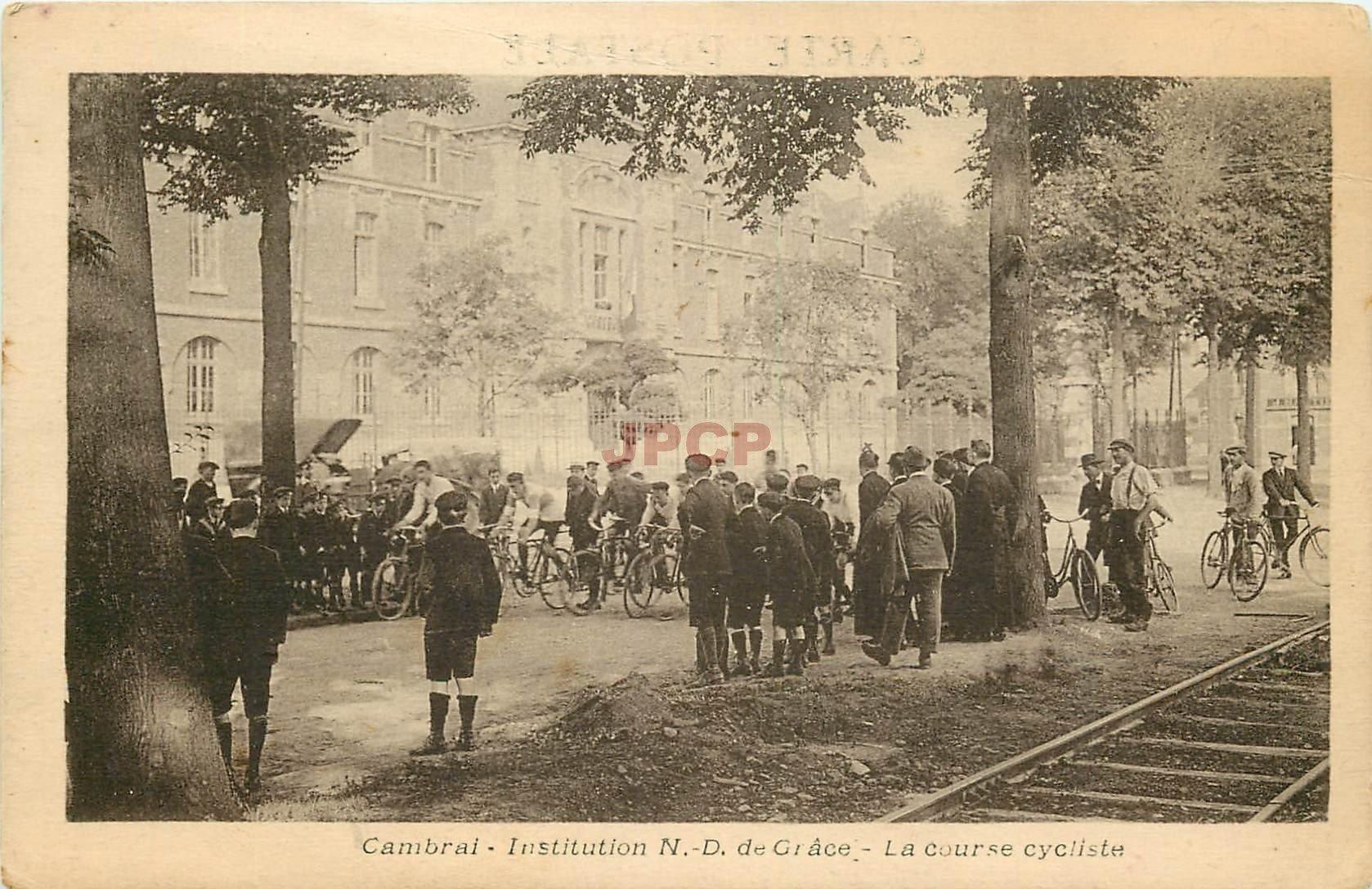 carte postale ancienne TOP RARE 59 CAMBRAI. La Course cycliste. Institution Notre-Dame de Grâce. Sportifs et Cyclisme et vélo