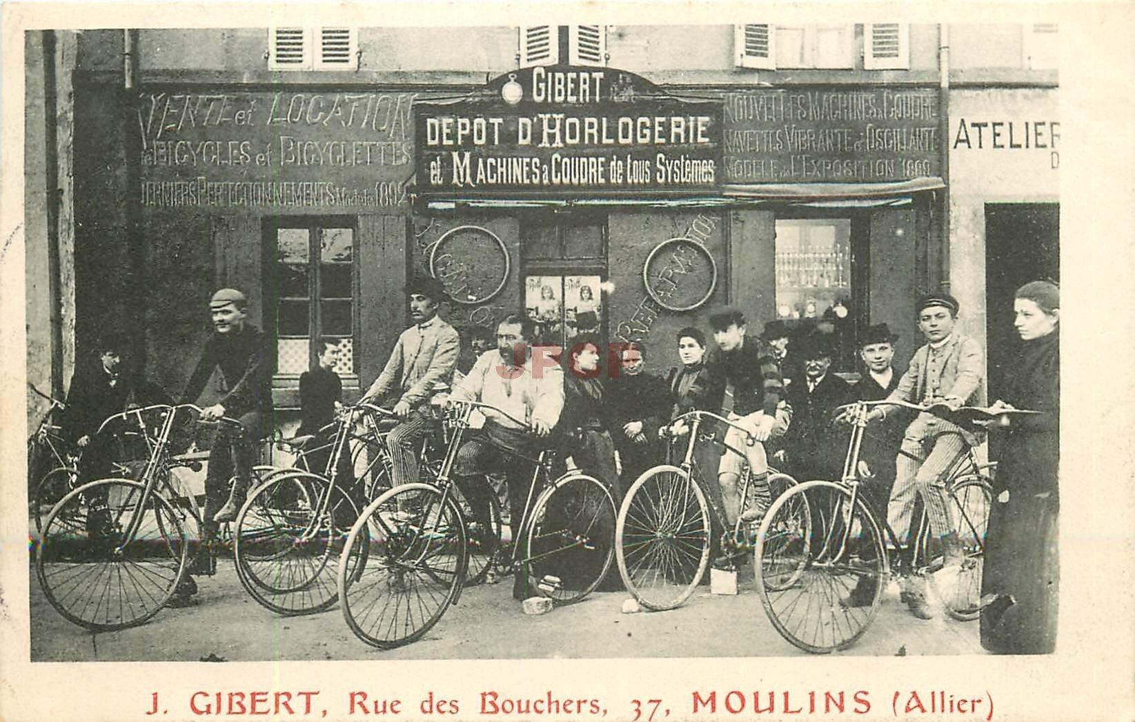 03 MOULINS. Gibert Horlogerie, Machines à coudre et Bicyclettes 37 rue des Bouchers 1907