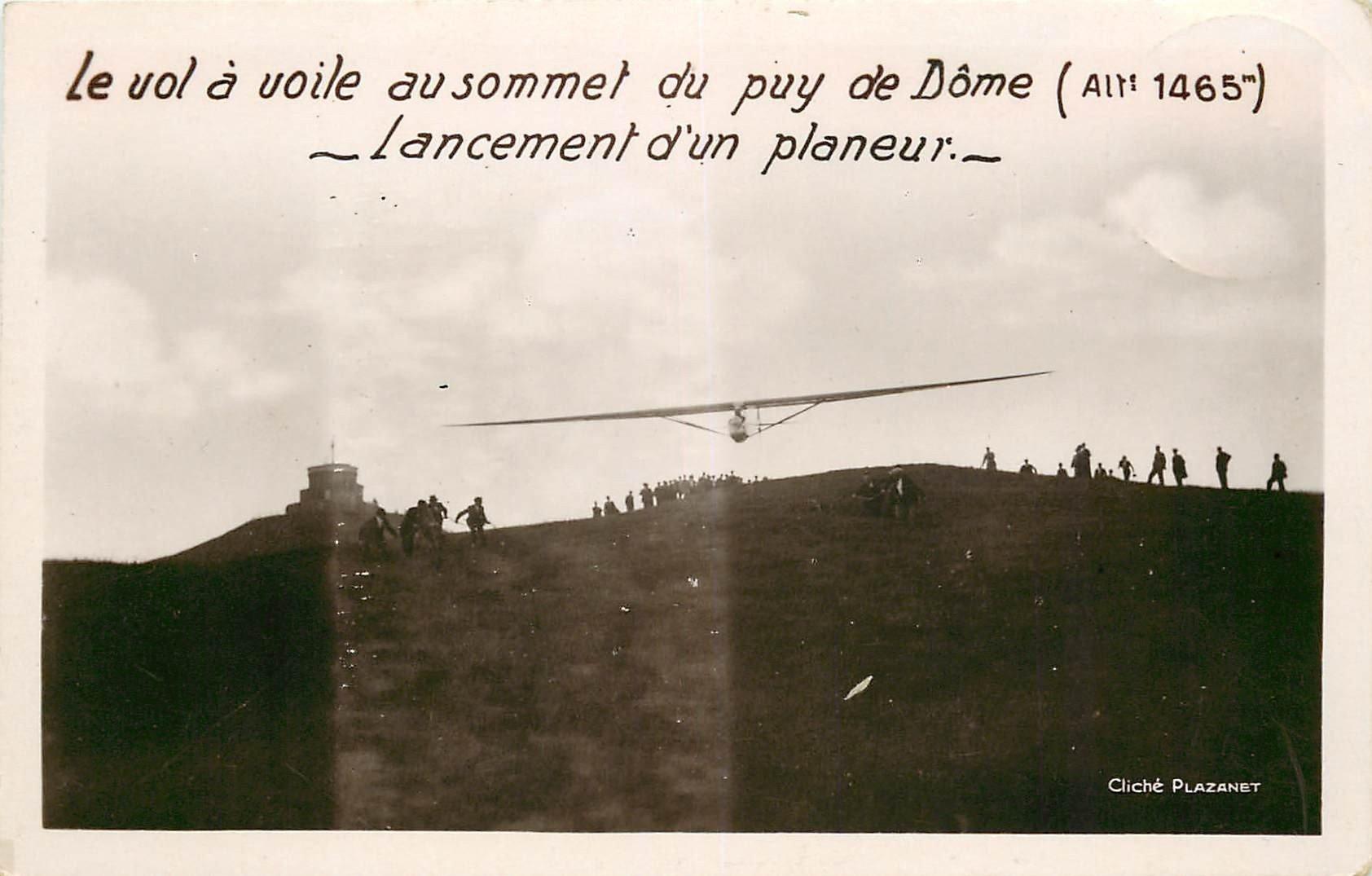 63 PUY DE DOME. Le vol à voile et lancement d'un Planeur au Sommet. Photo carte postale