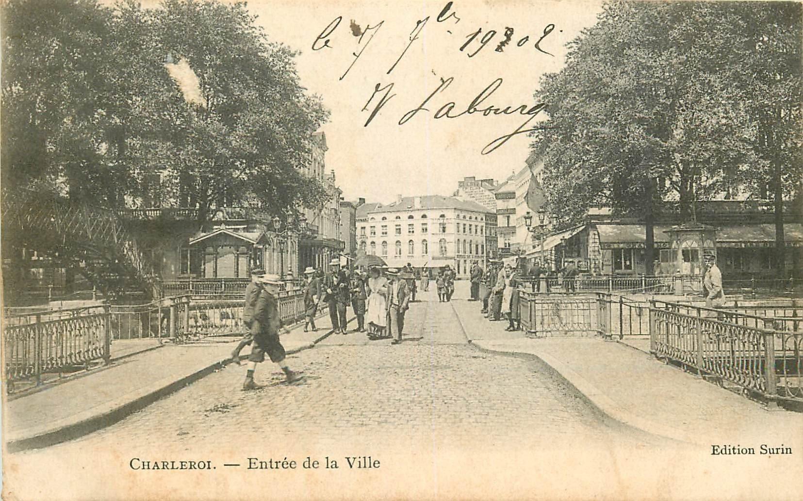 CHARLEROI. Pont à l'Entrée de la Ville 1902