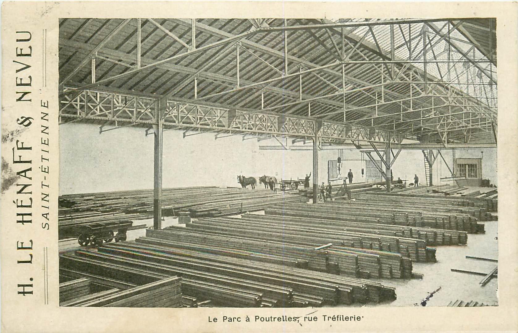 WW 42 SAINT-ETIENNE. Le Hénaff & Neveu Usine de poutrelles rue Tréfilerie 1913