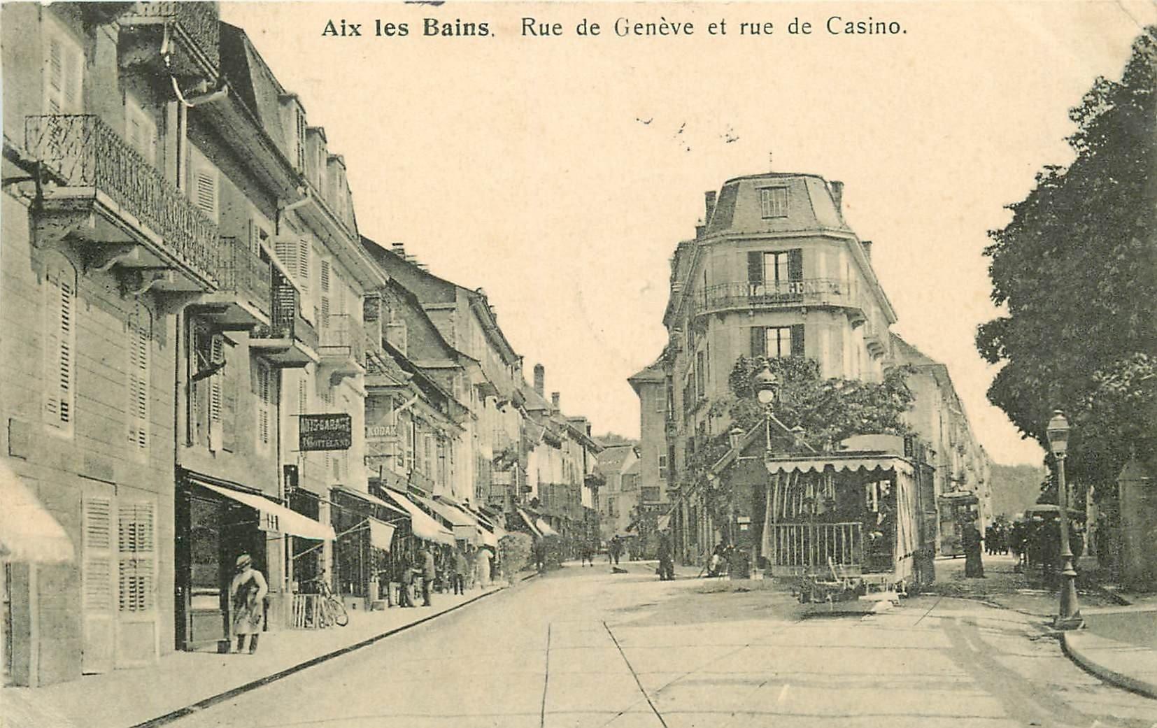 73 AIX-LES-BAINS. Tramway devant Hôtel de Genève rue de Casino 1905