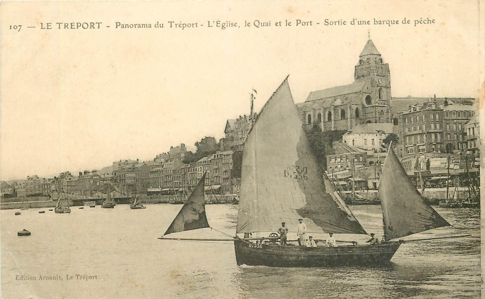 WW 76 LE TREPORT. Sortie d'une Barque de Pêche. Eglise Quai et Port