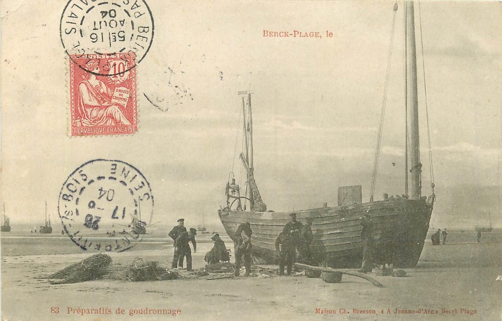 WW 62 BERCK PLAGE. Préparatifs de Goudronnage d'un Bateau de Pêcheurs 1904