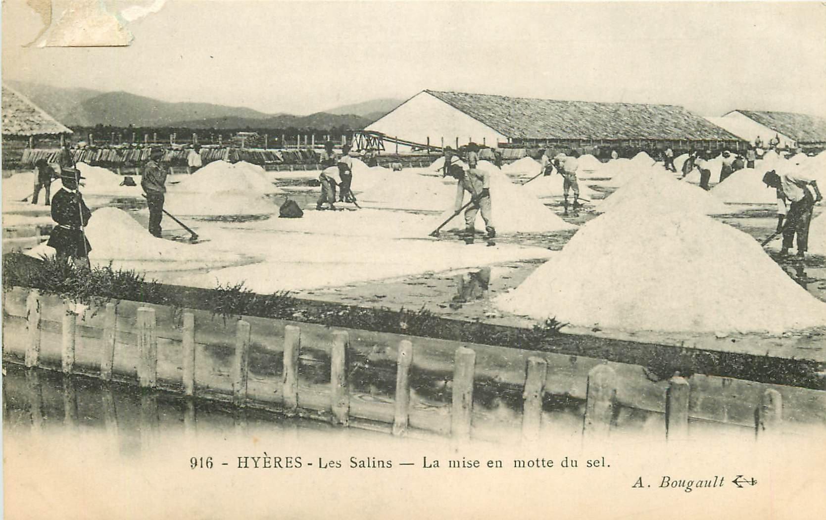 WW 83 HYERES. Les Salins et la mise en motte du Sel