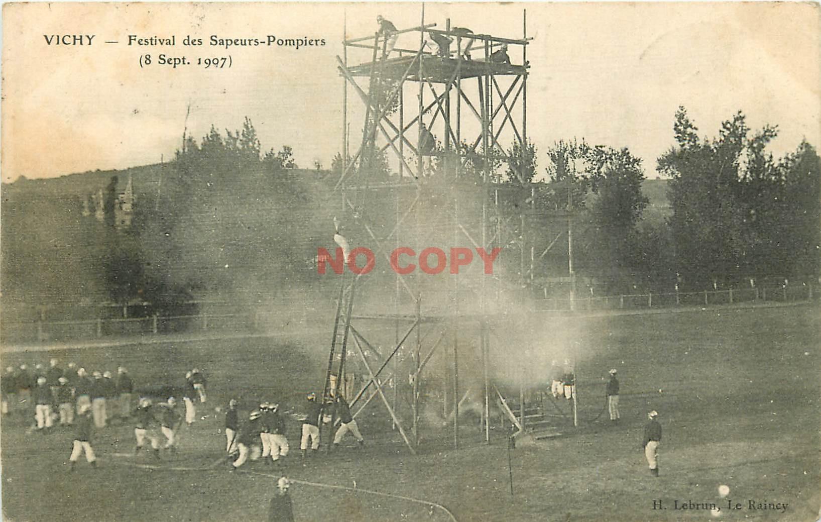 WW 03 VICHY. Festival des Sapeurs-Pompiers sur échaffaudage 1907