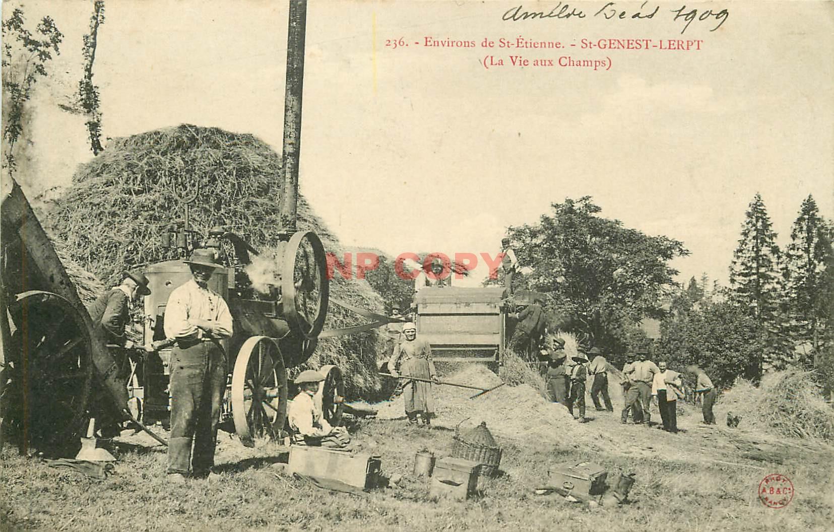 WW 42 SAINT-GENEST-LERPT. La Vie aux champs avec Moissoneuse Batteuse 1909