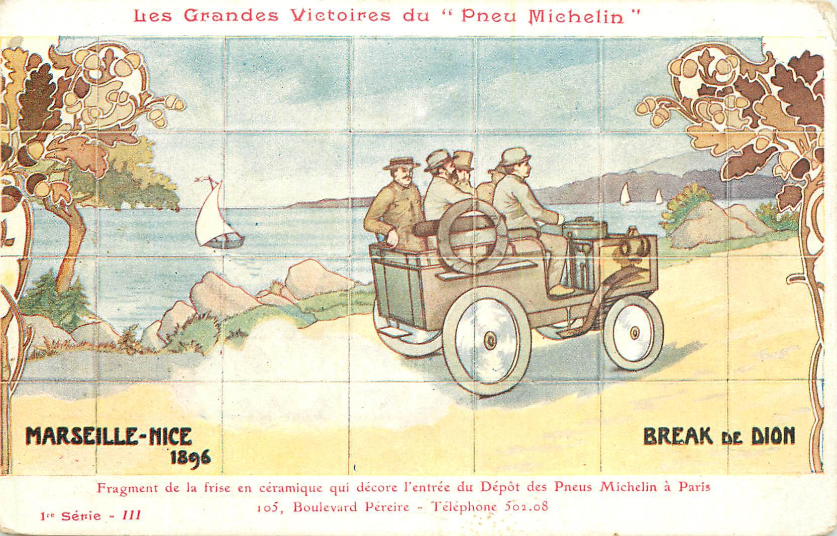 PUBLICITE. Grandes Victoires du Pneu Micheli. Marseille-Nice en Break de Dion vers 1896