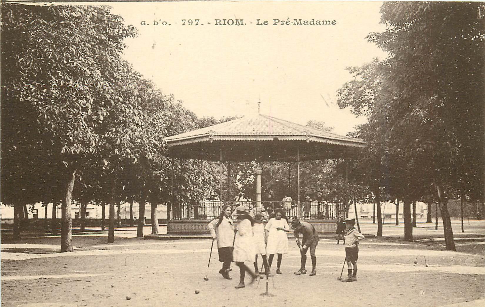 WW 63 RIOM. Jeu de Croquet au Pré-Madame