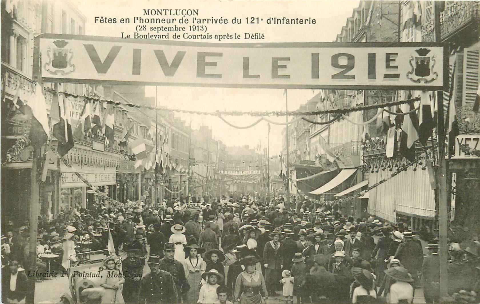 WWW 03 MONTLUCON. Fêtes honneur du 121° Régiment infanterie Boulevard de Courtais 1913