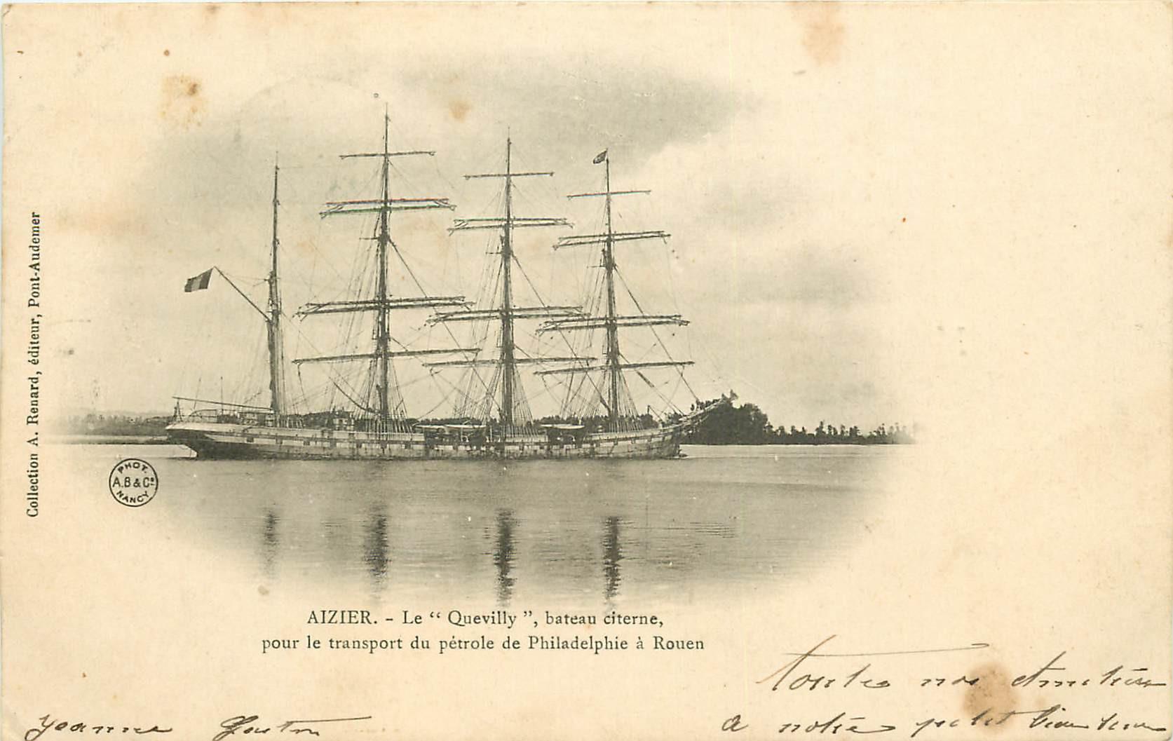 WW 27 AIZIER. Le Quevilly bateau citerne transport de pétrole de Philadelphie à Rouen 1904