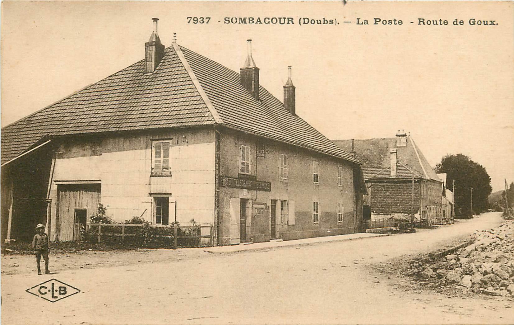WW 25 SOMBACOUR. La Poste route de Goux 1940
