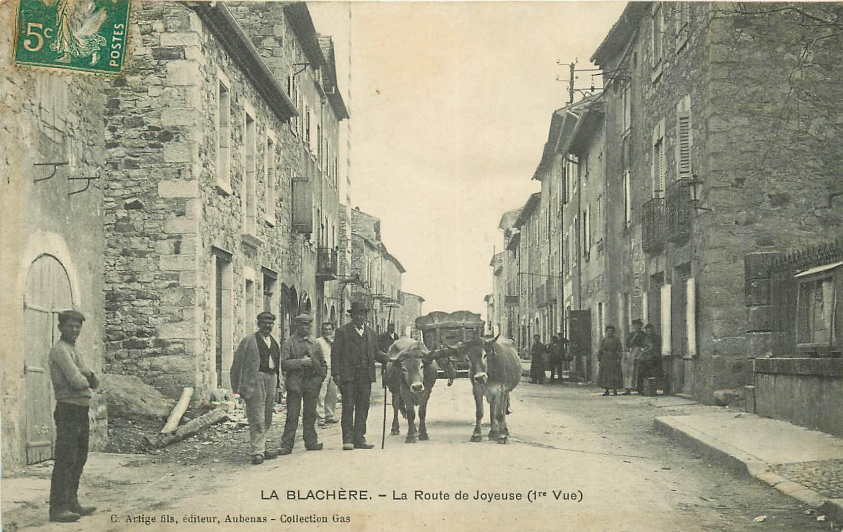 WW 07 LA BLACHERE. Attelage de Boeufs sur la Route de Joyeuse