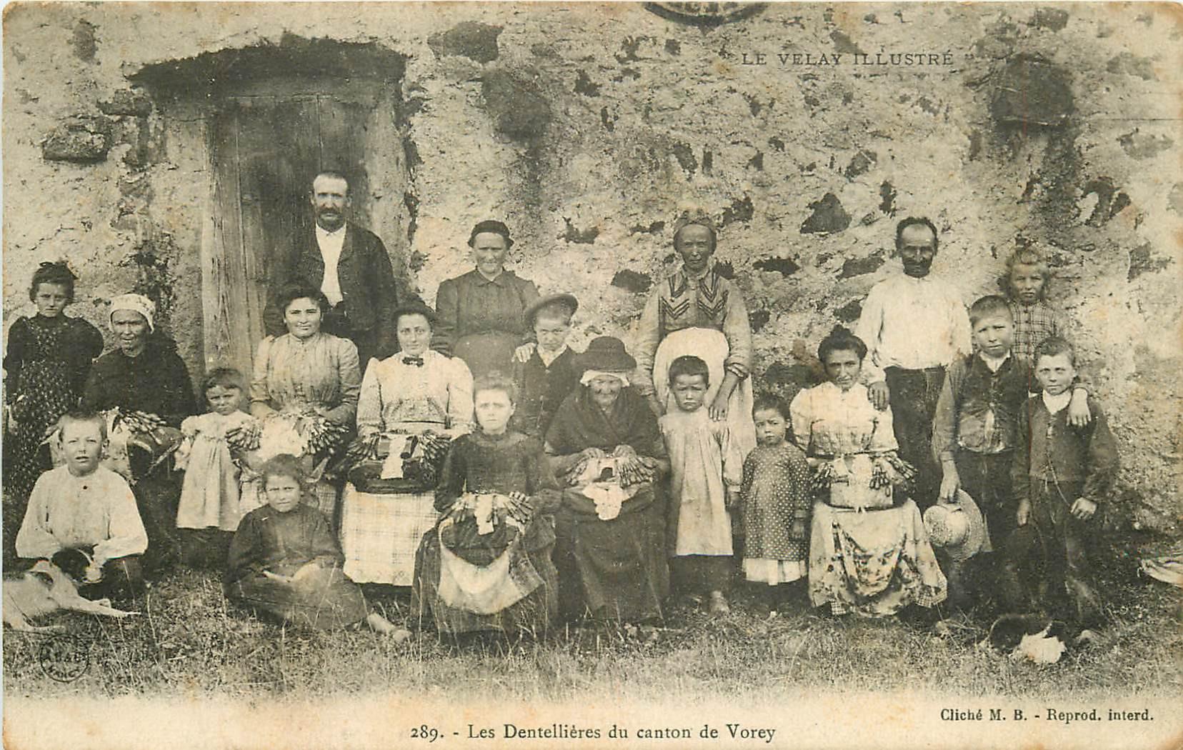 WW 43 LE VELAY. Les Dentellières du Canton de Vorey 1906