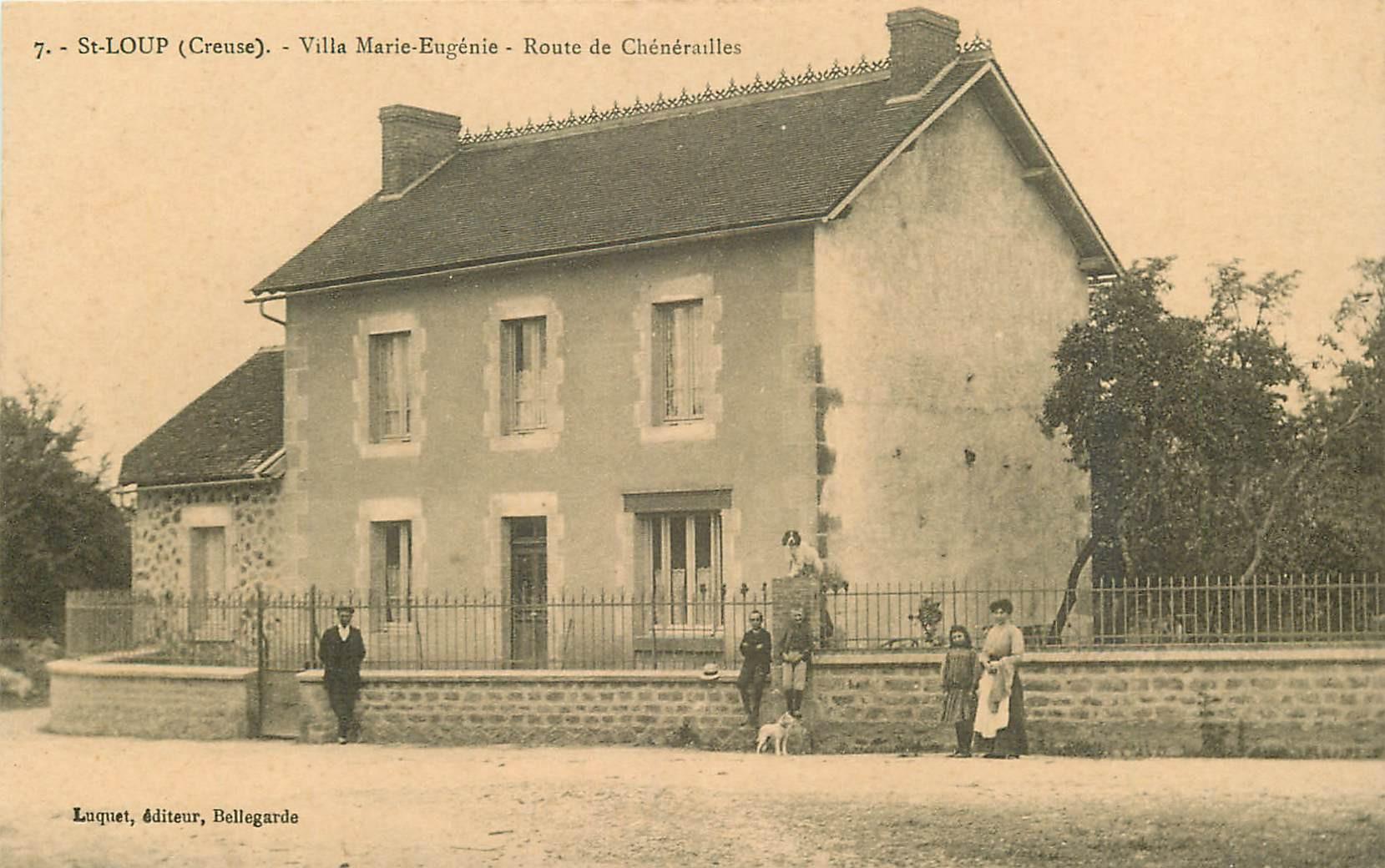 WW 23 SAINT-LOUP. Villa Marie-Eugénie Route de Chénérailles 1924