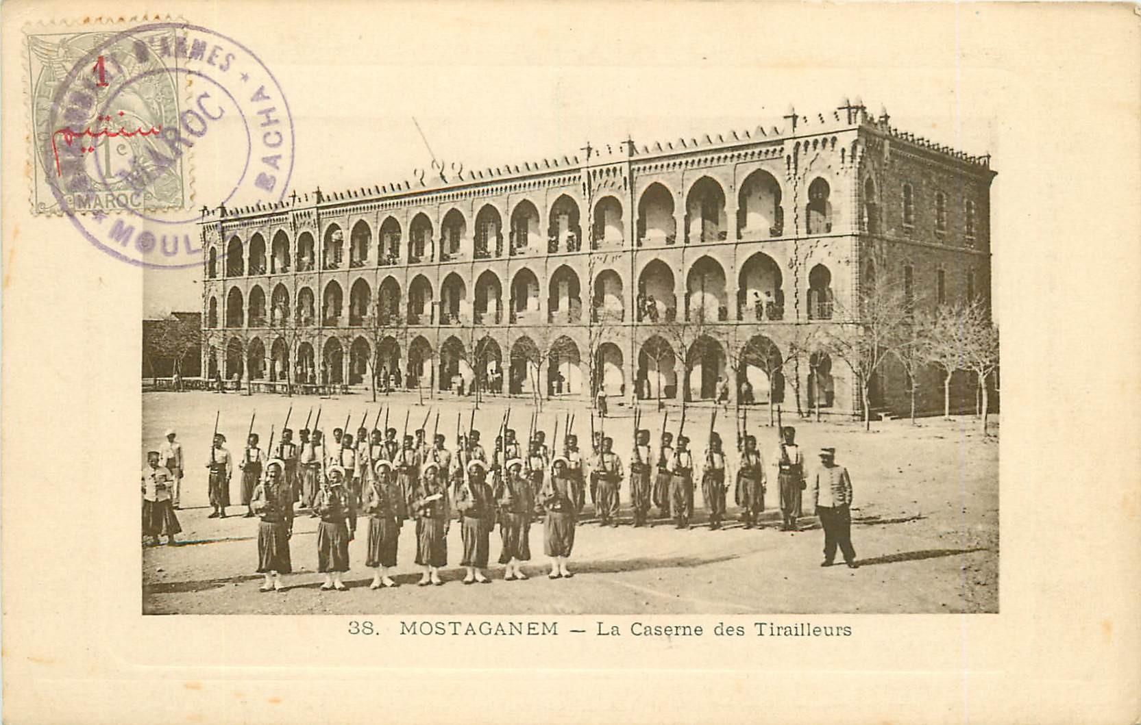 WW MOSTAGANEM. La Caserne des Tirailleurs au Maroc